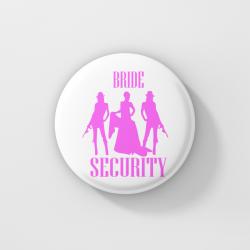 Значки за моминско парти - Bride Security