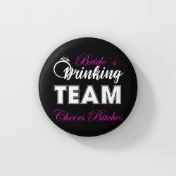 Значки за моминско парти - Bride`s Drinking Team