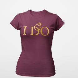 Тениска за моминско парти - I Do