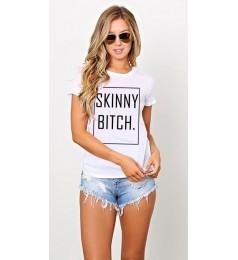 Дамска тениска - SKINNY BITCH.